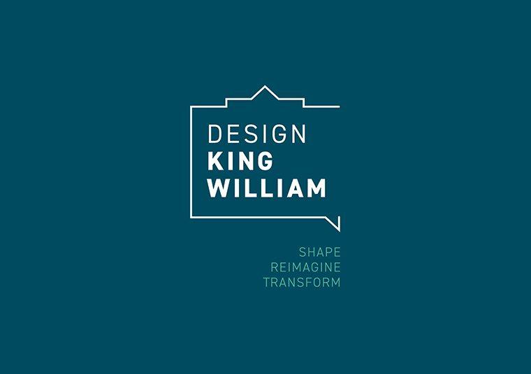 Design King William