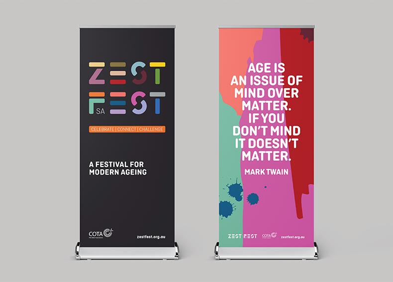 Zest Fest pull up banner celebrating modern ageing designed by communikate et al